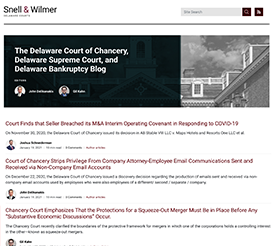 The Delaware Court of Chancery, Delaware Supreme Court, and Delaware Bankruptcy Blog